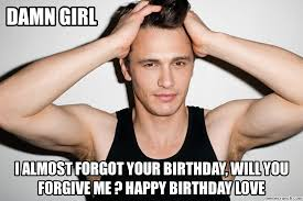 James Franco Meme - franco damn girl birthday