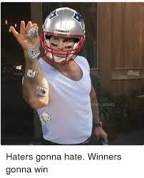 Haters Gonna Hate Meme - riddell llmemes haters gonna hate winners gonna win meme on me me
