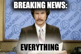Breaking News Meme Generator - breaking news meme generator 28 images breaking news imgflip
