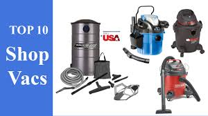 best small vacuum top 10 best shop vac review youtube