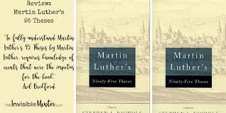 luther s review of martin luther s 95 theses by martin luther