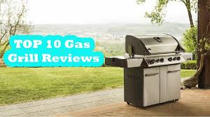 top gas grills best gas bbq to buy in 2017 top 10 gas grill reviews 5tars
