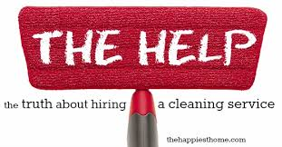 hiring a housekeeper the help the truth about hiring a cleaning service the happiest