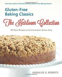 conversion en cuisine gluten free baking classics the heirloom collection 90