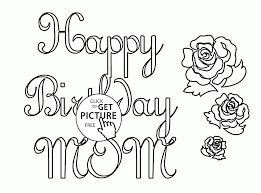 happy birthday mom coloring page for kids holiday coloring pages