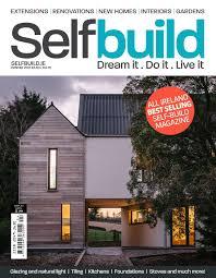 home design magazine ireland self build magazine spring 2017 by selfbuild ireland ltd issuu