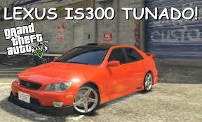 modded lexus is300 gta 5 mod lexus is300 tunado download youtube