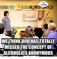 Anonymous Meme - 25 best memes about alcoholic anonymous alcoholic anonymous
