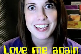 Laina Walker Meme - overly attached girlfriend is now an overly attached ad