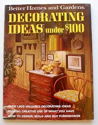 better homes and gardens decorating ideas under 100 dollars 1971