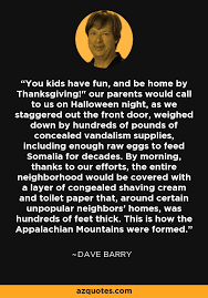 dave barry quote you and be home by thanksgiving