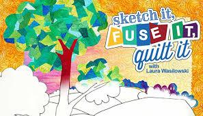 sketch it fuse it quilt it online class
