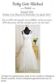 Wedding Dress Sample Sales Wedding Dress Sample Sale Islington North London 31 03 01