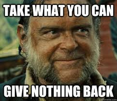 You Take That Back Meme - take what you can give nothing back torrenting gibbs quickmeme