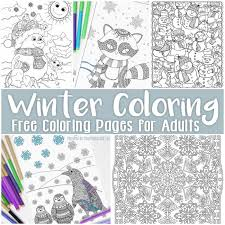 free printable winter coloring pages adults easy peasy fun