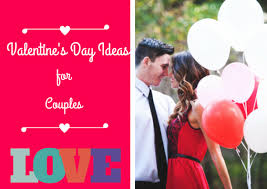 valentines day ideas for couples unique s day ideas for couples
