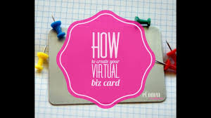 How To Design Your Business Card How To Create Your Virtual Business Card Vcard Tutorial A