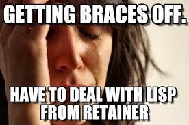Braces Off Meme - getting braces off first world problems meme on memegen