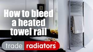 Small Heated Towel Rails For Bathrooms How To Bleed A Heated Towel Rail Youtube