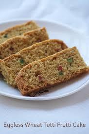 tutti cuisine eggless wheat tutti frutti cake recipe vegan whole wheat cake