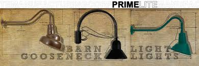 primelite manufacturing gooseneck lighting led lighting barn