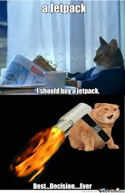 Jetpack Meme - i m a cat with a jetpack by aleksi heija meme center