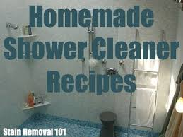 Heavy Duty Bathroom Cleaner Homemade Shower Cleaner Recipes For Daily Use U0026 Heavy Duty