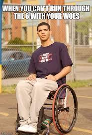 Drake Wheelchair Meme - funny drake imgflip