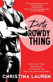 dirty rowdy thing by christina lauren book excerpts popsugar