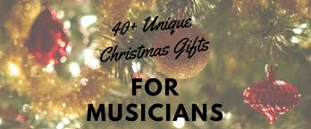christmas gifts for from 40 unique christmas gifts for musicians