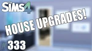 house upgrades the sims 4 part 333 youtube