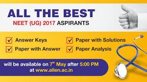 neet 2017 answer keys paper solutions u0026 expert analysis by allen