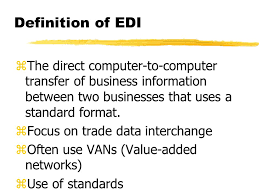 electronic data interchange edi and scm zdefine electronic data