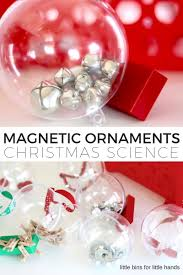 magnetic ornaments science activity for