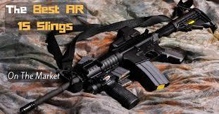 hunting lights for ar 15 the best ar 15 slings on the market best slings for ar 15