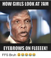 Eyebrows Meme Internet - 25 best memes about eyebrows eyebrows memes