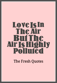 quotes about death camps pollution quotes and slogans quotes u0026 sayings