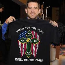Holding The Flag Aaron Rodgers Holding A U0027stand For The Flag Kneel For The Cross