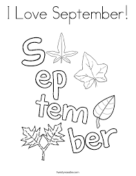 I Love September Coloring Page Twisty Noodle Coloring Pages For September