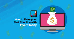 how to make money on fiverr make your first 1 online today