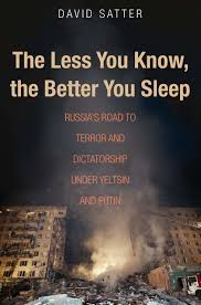 the less you know the better you sleep russia u0027s road to terror
