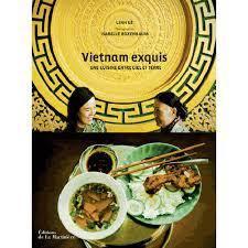 livre cuisine vietnamienne cuisine vietnamienne baguettes et traditions