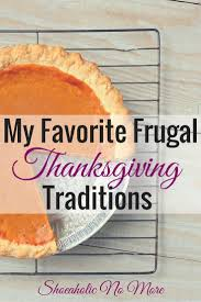 my favorite frugal thanksgiving traditions thanksgiving