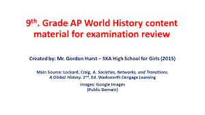 9th grade ap world history content material for examination