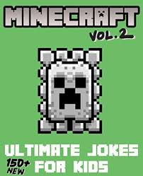 Memes Minecraft - minecraft ultimate jokes memes for kids vol 2 over 150 new