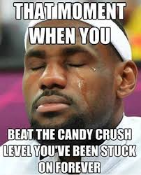 Forever Meme - beat the candy crush level you have been stuck on forever funny meme