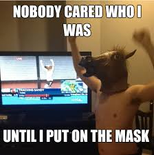 Horse Head Meme - because he s not our hero he s a silent guardian a watchful