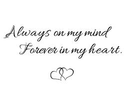 always on my mind forever in my missing loved one quote