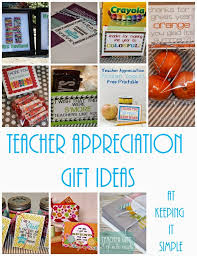 10 teacher appreciation gifts with free printables keeping it