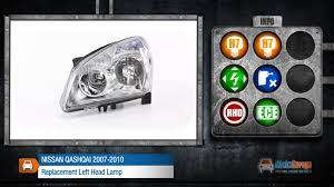 nissan qashqai jump start nissan qashqai 2007 2010 replacement left head lamp from
